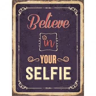 Retro metalowy znak Uwierz w selfie