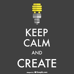 Cartel mantén la calma y crea