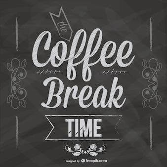 Diseño pizarra pausa para el café