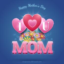 Tarjeta de te quiero mamá con flores