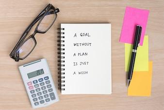 Un objetivo sin un plan es sólo un deseo