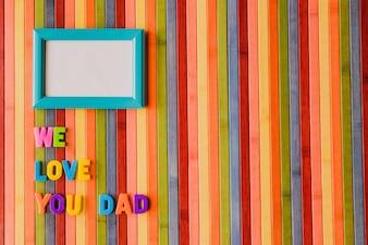 Wir lieben dich dad mit einem rahmen und copyspace