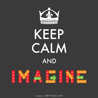 Keep calm imagine poster