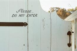 Please, do not enter