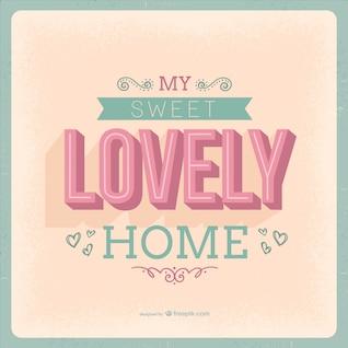 Sweet lovely home lettering