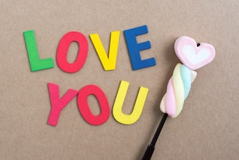 Words love you with valentine candy