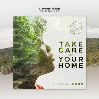 Wild nature take care of your home square flyer