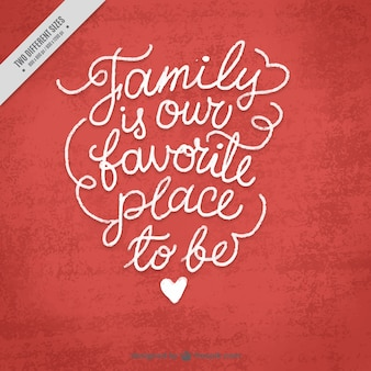 Background with beautiful family phrase