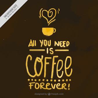 Background with funny watercolor coffee message