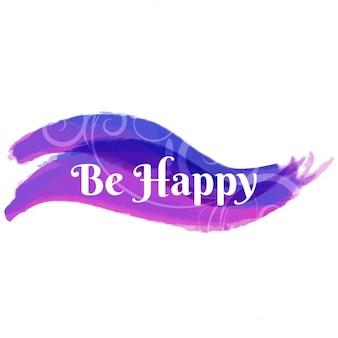 Be happy, purple watercolor
