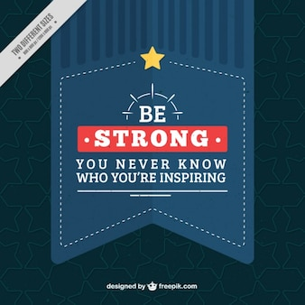 Be strong inspirational message