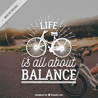 Bicycle quote on a picture background