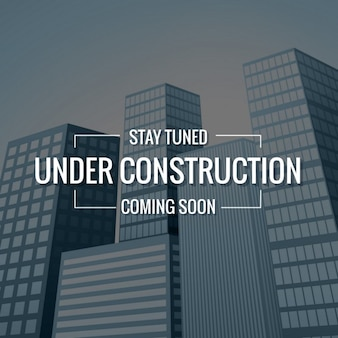 Buildings background with  under construction  text