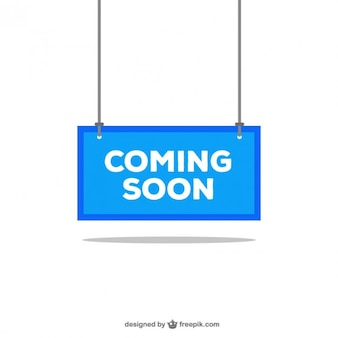 Coming soon blue sign