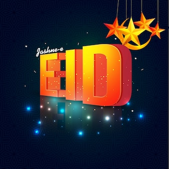 Creative 3D text Eid with stars and crescent moon on glowing background.