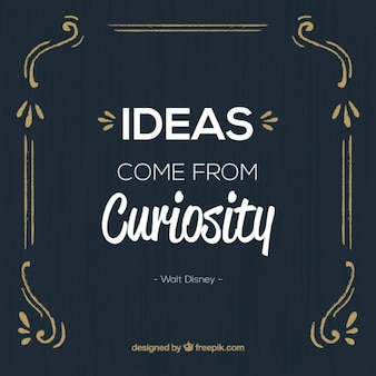 Curiosity quote in a vintage design