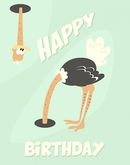 Funny happy birthday card with cute ostrich