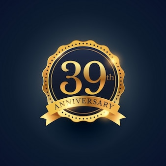 Golden badge for the 39th anniversary