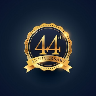 Golden badge for the 44th anniversary