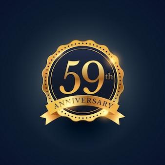 Golden badge for the 59th anniversary