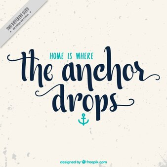 Great nautical quote with blue anchor