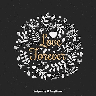 Hand drawn floral background with glittery love message