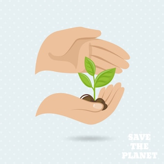 Hands holding plant sprout save the planet earth protect poster vector illustration