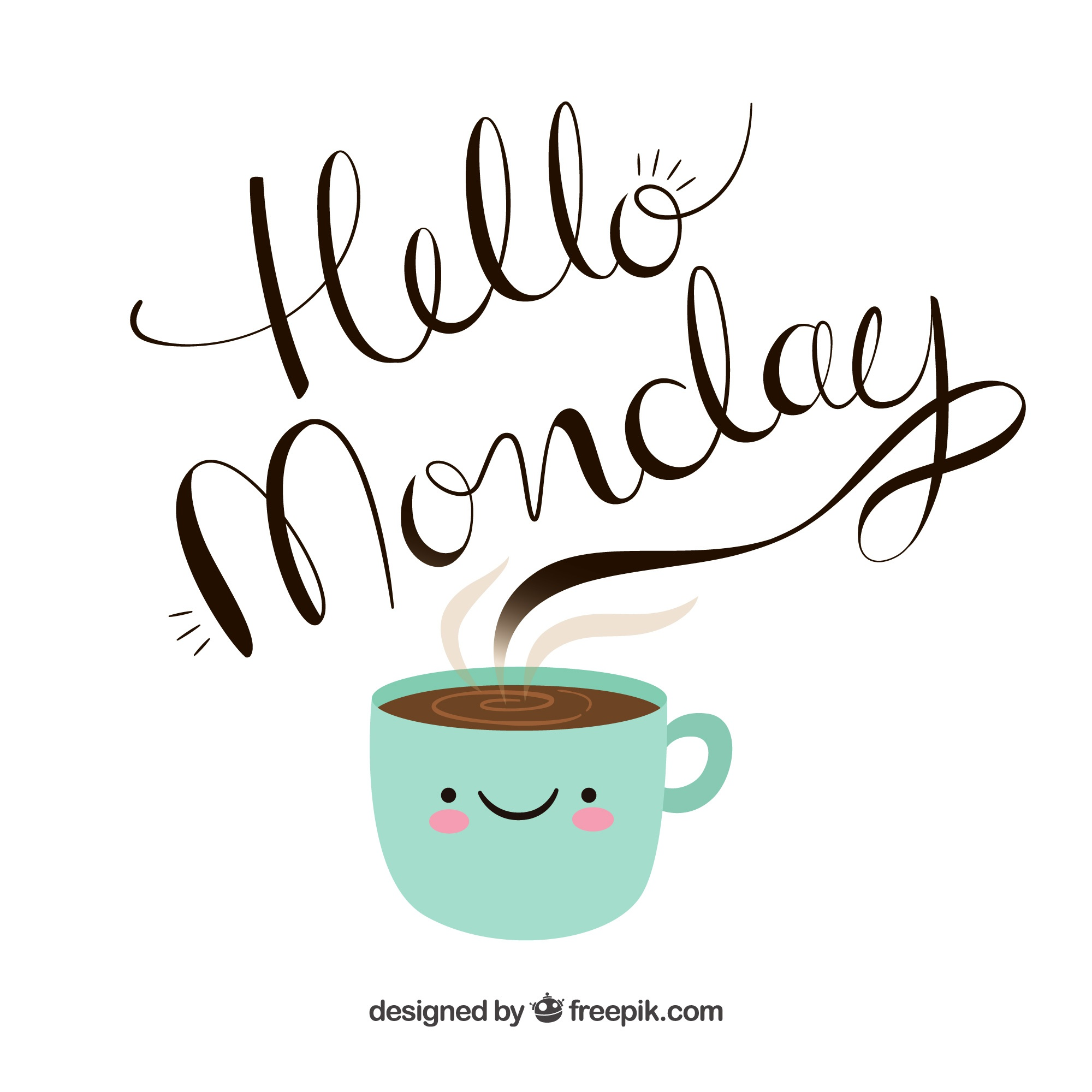 Hello monday, hand-drawn letters coming out of a cup of coffee