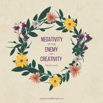 Inspirational quote about creativity with pretty floral wreath