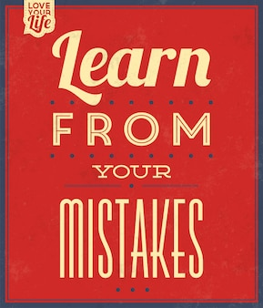 Inspirational quote learn from your mistakes