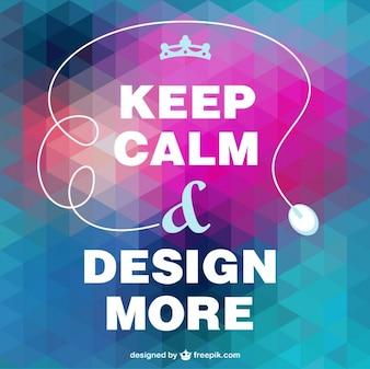 Keep calm design more