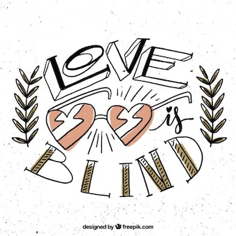 Love is blind background