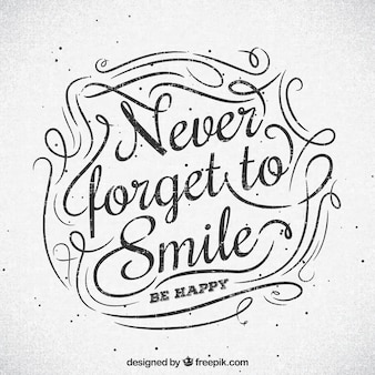 Never forget to smile background