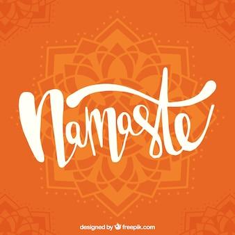 Orange lettering namaste background