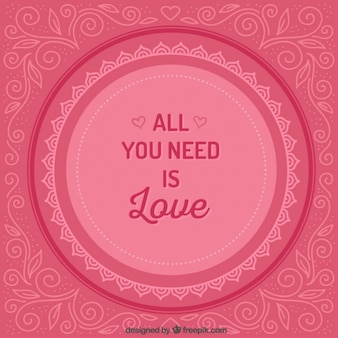 Pink All you need is love Blackground
