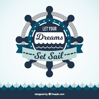 Rudder and sea background with inspiring phrase