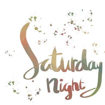 Saturday night lettering