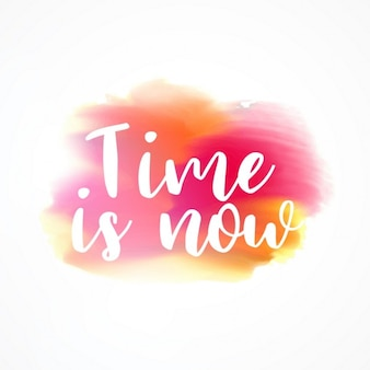 Time is now, artistic quote