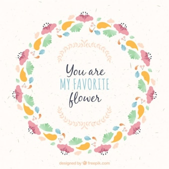 You are my favourite flower, floral frame
