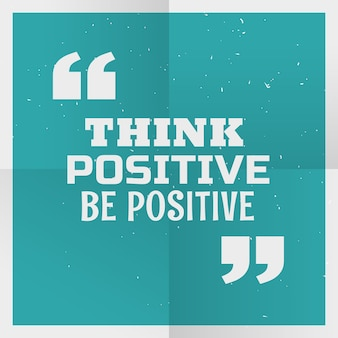 Blue poster background avec un message positif pense positif