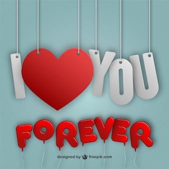 Je te aime pour toujours