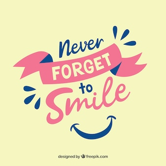N'oublie jamais de sourire