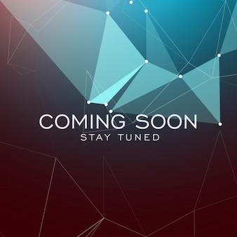 Restez à l'écoute coming soon texte sur fond polygonale géométrique