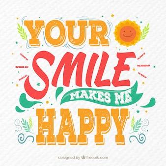 Votre sourire me fait du fond heureux