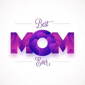 Diseño de texto de la mamá con efectos abstractos creativos, Tarjeta de felicitación elegante para la celebración del Día de la Madre feliz