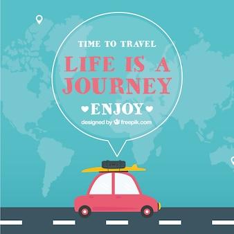 Fondo de coche en la carretera y mensaje  la vida es un viaje