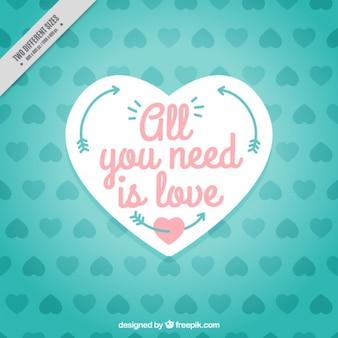 Fondo de corazones con mensaje  todo lo que necesitas es amor