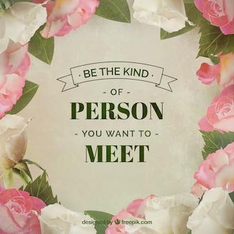 Frase inspiradora sobre la amabilidad con decoración de rosas