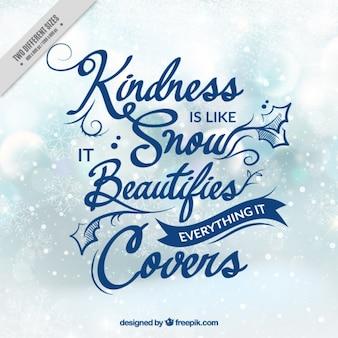 Inspiradora frase sobre la amabilidad en fondo de copos de nieve