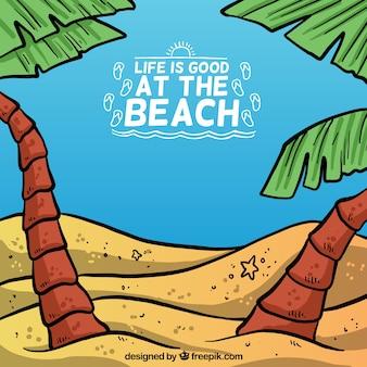 la vida es buena en la playa